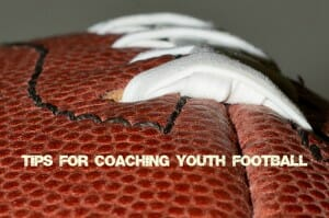 tips for coaching football