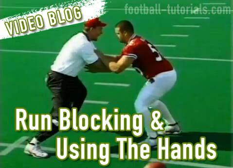 Run Blocking & Using the Hands