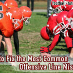 How to Fix the Most Common Offensive Line Mistakes