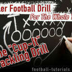 "A Killer Football Drill for the Whole Team – ""Cup-It"" Tackling Drill!"