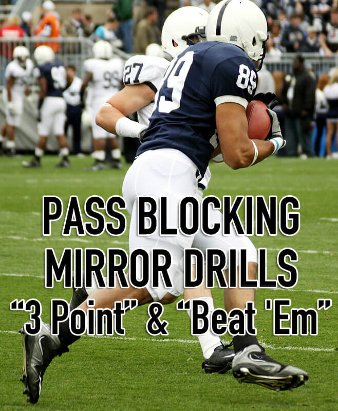 PASS BLOCKING MIRROR DRILLS