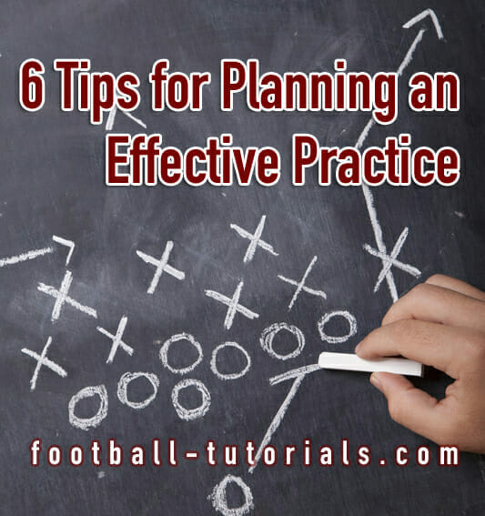 6 tips for football practice plan