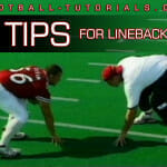 linebacker tips