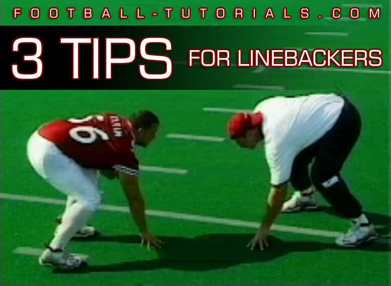 linebacker tips