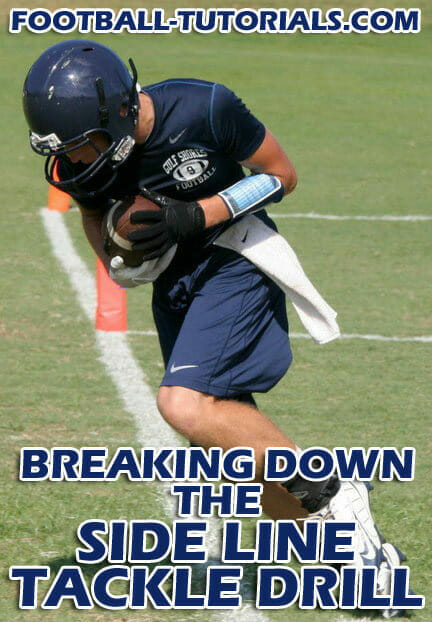 breaking down the side line tackle drill