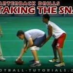 TAKING THE SNAP quarterback drills