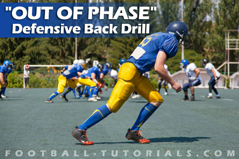 OUT OF PHASE DEFENSIVE BACK DRILL