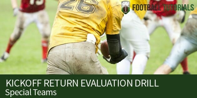 special teams kickoff return evaluation