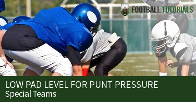 punt pressure drill low pad level
